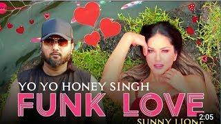 Funk Love : Yo Yo Honey Singh | Sunny Leone | New Song| Jhoota Kahi Ka | Sunny Singh | Omkar Kapoor