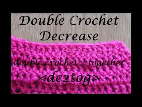 Double Crochet Decrease dc2tog - Crochet Lesson #8