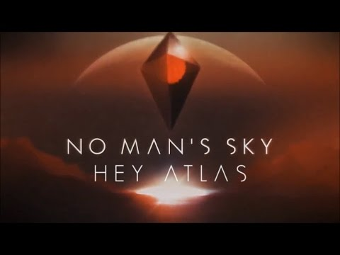 No Man's Sky: Hey Atlas Teaser Trailer