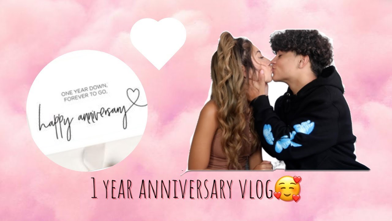 Our 1 year anniversary