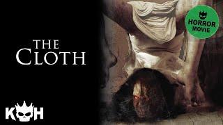 The Cloth | Full Horror Movie