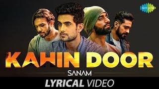 SANAM - Kahin Door Jab Din Dhal Jaaye | Lyrical Video | कहीं दूर जब दिन ढल जाए