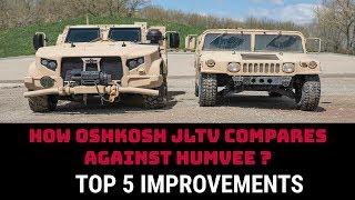 HOW OSHKOSH JLTV COMPARES AGAINST HUMVEE ?