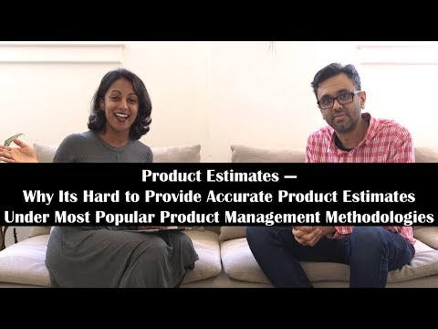 Why It's Hard to Provide Accurate Estimates Under Most Popular Product Management Methodologies