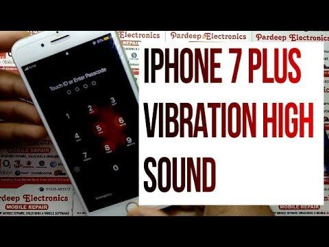 iphone 7 plus vibration high sound | Pardeep Electronics