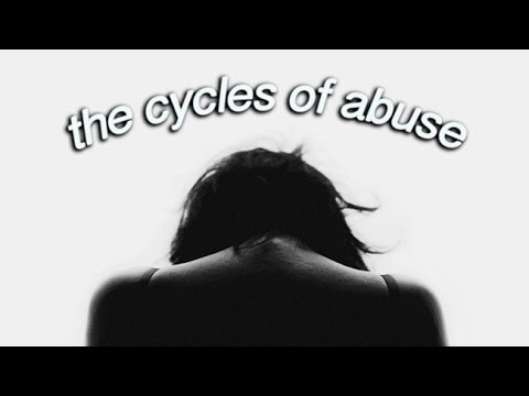 The Cycles of Abuse