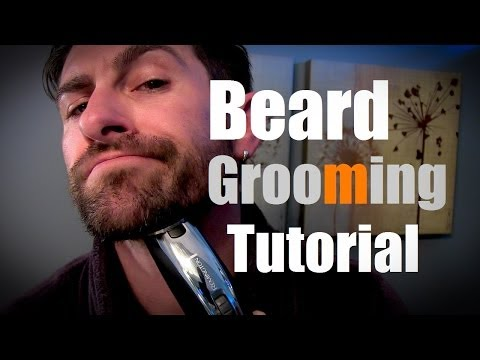 Beard Grooming Tutorial: How To Grow, Groom and Trim Your Beard (Stong Jaw and Double Chin).