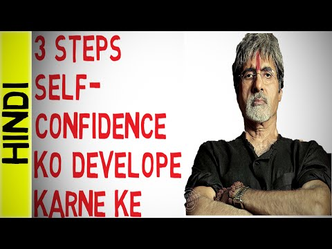 3 STEPS to build SELF CONFIDENCE - HINDI Motivational Video