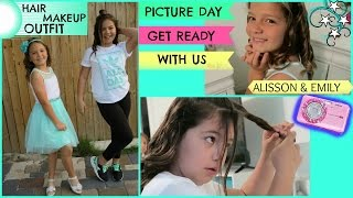 """PICTURE DAY """" GET READY WITH US """" HAIR/MAKEUP/OUTFIT ( ALISSON & EMILY)"""
