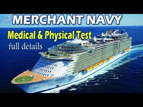 Medical & Physical test in Merchant Navy. What is checked & how it is done?