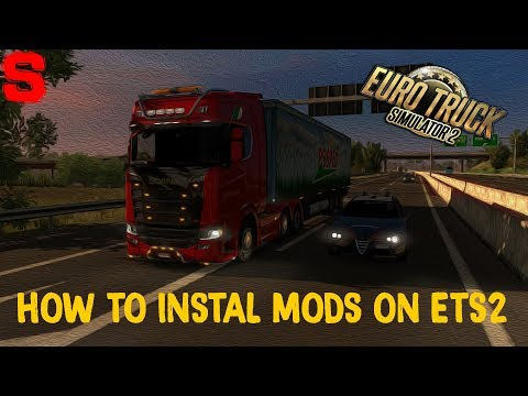How to instal mod on ETS2 [.scs & .sii] - SiMoN3 ETS2 (2018)