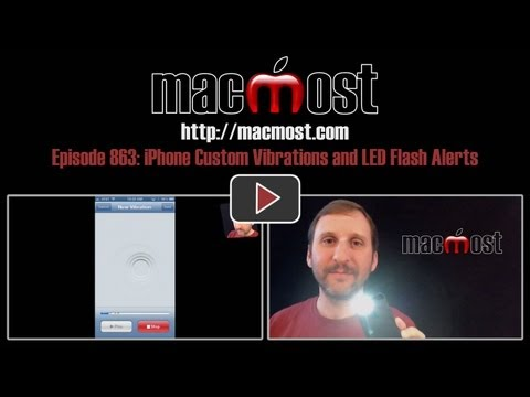 iPhone Custom Vibrations and LED Flash Alerts (MacMost Now 863)