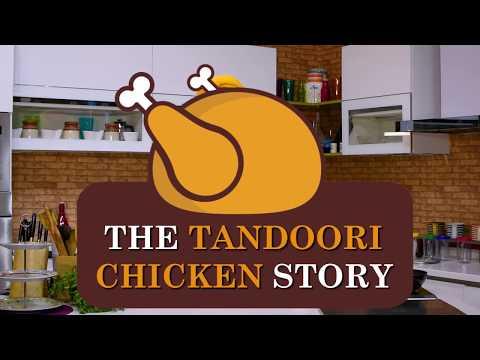 THE TANDOORI CHICKEN STORY | CHEF HARPAL SINGH SOKHI