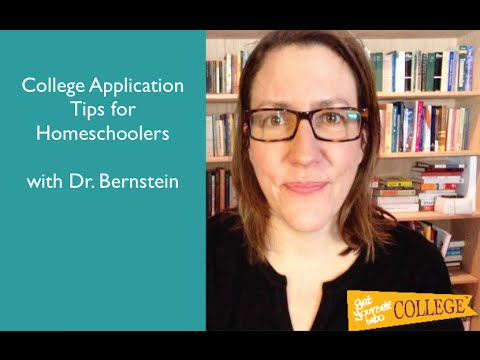 College Application Tips for Homeschoolers - Dr. Bernstein