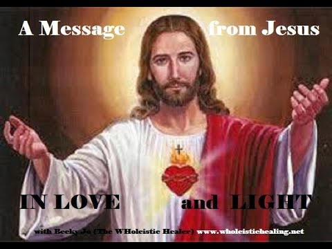 A Message from Jesus for us all
