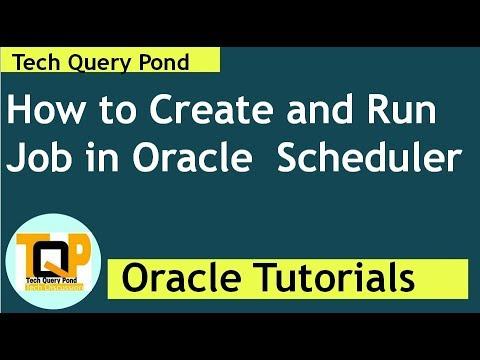Job In Oracle : pl sql create job in Oracle Scheduler