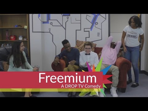 Freemium: A Comedy From DROP TV 2016