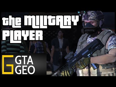 The Invasion of GTA 5 Online | The Military Player | GTA Geographic