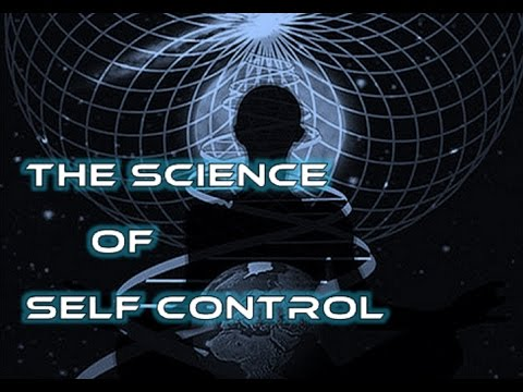 The Science of Self Control - 5 Steps to Mastering Your Mind & Your Destiny (law of attraction)