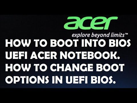 Acer Boot into Bios and Uefi and how to change the boot option and enable f12