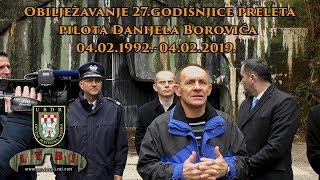 Prelet za Hrvatsku-Danijel Borović-Obilježavanje 27. godišnjice preleta (04.02.2019.)