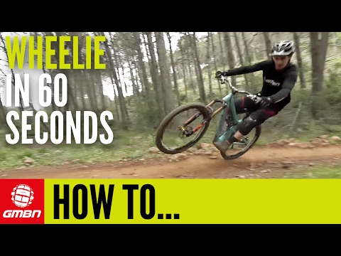 How To Wheelie In 60 Seconds