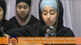 Simran Jaap 2016 - Bibi Gurpreet Kaur and Jatha at Gurdwara Guru Har Rai Sahib Ji West Bromwich