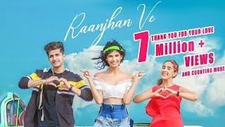 Raanjhan Ve | Purva Mantri ft. Sameeksha Sud & Bhavin Bhanushali | Prateek Gandhi | Ramji Gulati