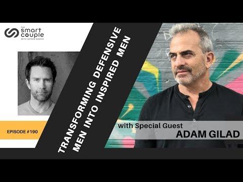 Transforming Defensive Men Into Inspired Men - Adam Gilad - SC 190