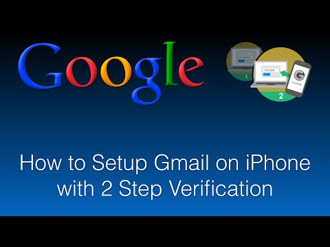 How to Setup Gmail on iPhone with 2 Step Verification