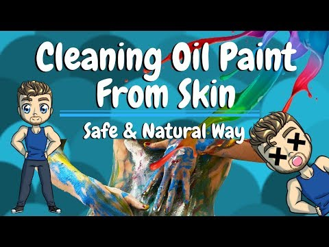 Clean Oil Paint From Skin