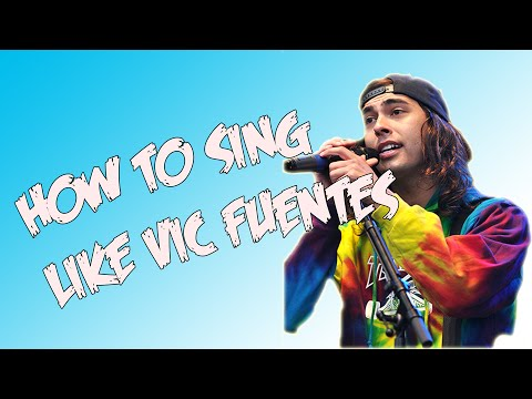 HOW TO SING HIGH NOTES LIKE VIC FUENTES