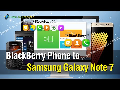 How to Copy All Contacts/SMS/Data from BlackBerry Phone to Galaxy Note 7