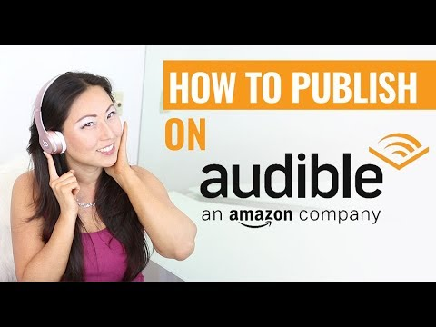 How To Publish An Audiobook - How To Publish on Audible