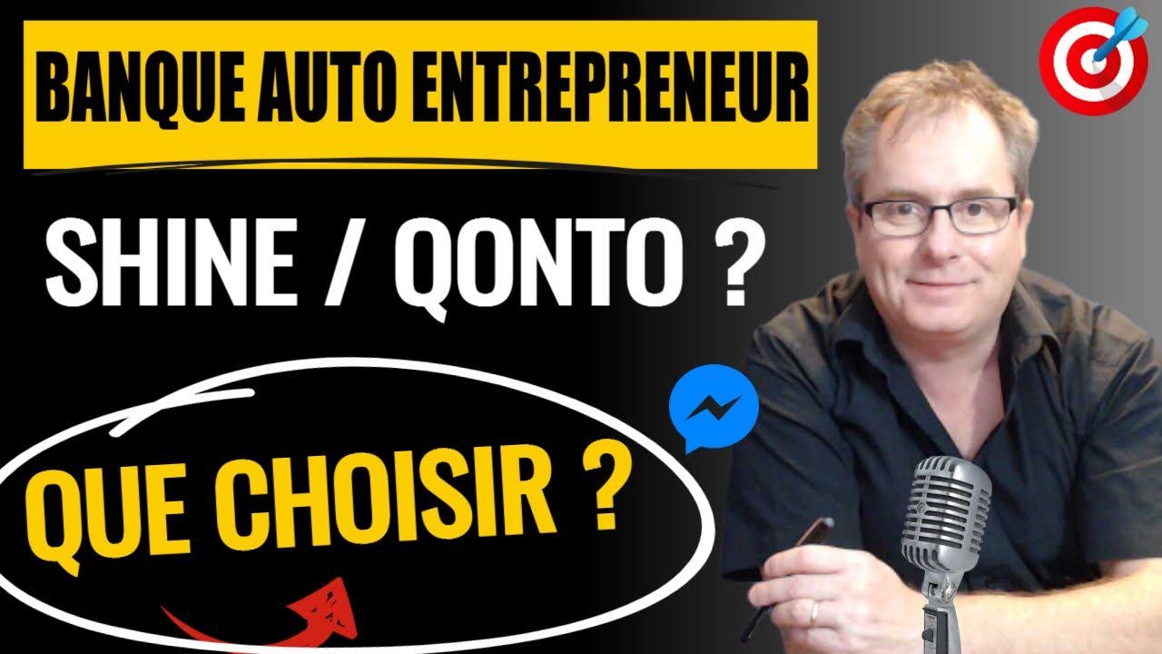 🔴▶▶ [SHINE AVIS, QONTO AVIS] BANQUE POUR AUTO ENTREPRENEUR, QUELLE BANQUE PROFESSIONNELLE CHOISIR ?