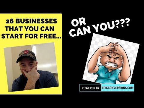 26 Businesses You Can Start For Free