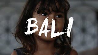 Bali 2017 - Travel Video