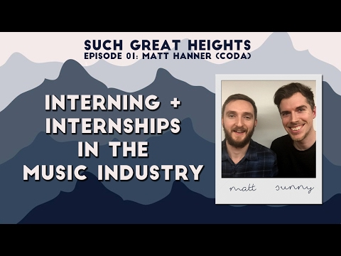 Interning in the Music Industry | Such Great Heights Podcast (#01)