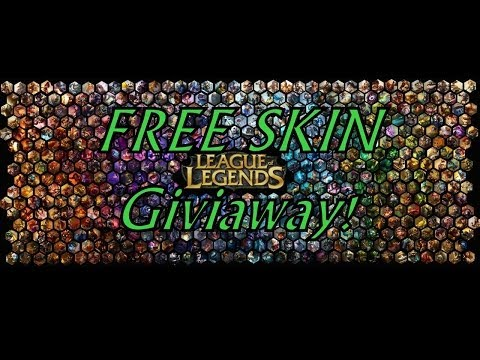 League Of Legends FREE SKIN GIVEAWAY