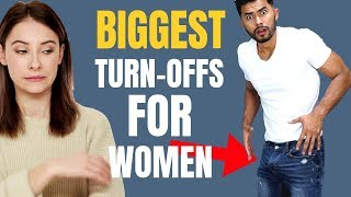 5 Things That Will Turn OFF Women