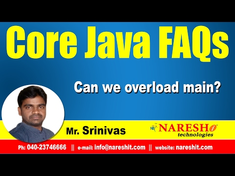 Can we overload main? | Core Java FAQs Videos