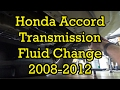 Honda Accord 2.4L Automatic Transmission Fluid Service 2012 (2008-2012 Similar) (Drain and Fill)