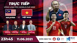 🔴 Trực tiếp | Malaysia - Việt Nam | Vòng loại World Cup 2022 | NEXT SPORTS
