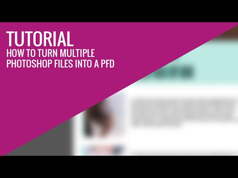 //TUTORIAL// How to turn multiple photoshop files into a PFD