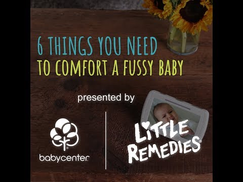 6 things you need to comfort a fussy baby | Paid for by Little Remedies®