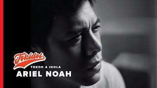 Ariel Noah Bicara Tentang Patjar Merah | TOKIDOL HISTORIA.ID