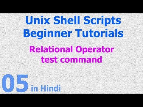 05 - Unix Shell Scripts - Test Command - Replational Operators