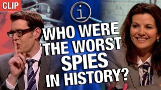 QI | Who Were The Worst Spies In History?