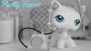 LPS~Party Favor (Short Film/MV)