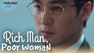 Rich Man, Poor Woman - EP12   Oh Chang Suk Shows His True Colors [Eng Sub]